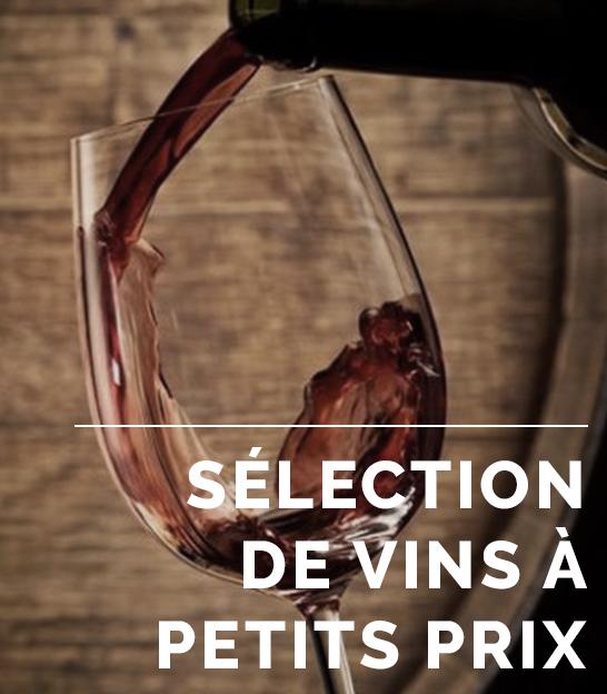 sélection de vins à petits prix